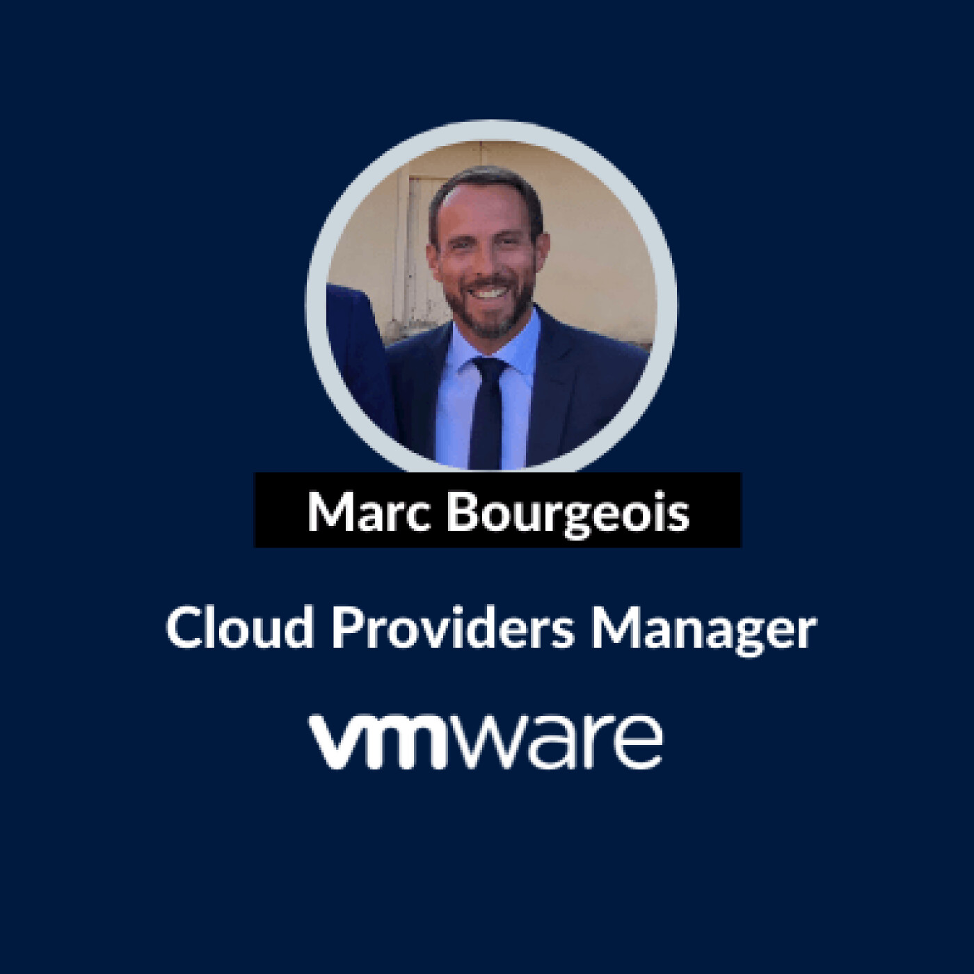 BLUE and CO - Marc Bourgeois - Cloud Providers Manager à VMware
