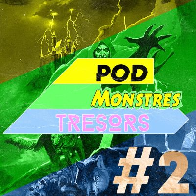 image Pod Monstres Trésors - Ep 2 : Deathbringer From The Sky [Tomb. Vamp. Part. 3]