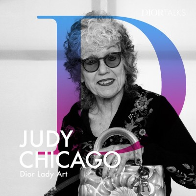 [Lady Art] Judy Chicago Talks Metamorphosing the 'Lady Dior', Fashion as a Vehicle for Empowerment, and What She Keeps in Her Handbag cover
