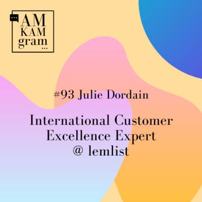 Episode 93 : Julie, International Customer Excellence Expert chez lemlist cover