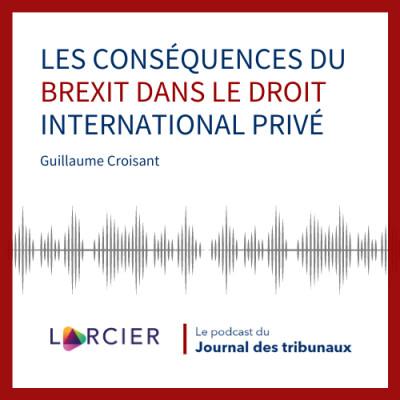 #14 - Les conséquences du Brexit dans le droit international privé cover
