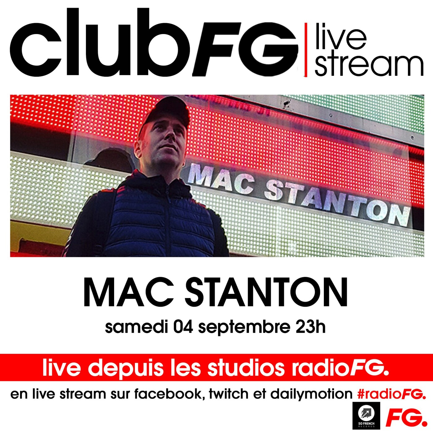 CLUB FG LIVE STREAM : MAC STANTON