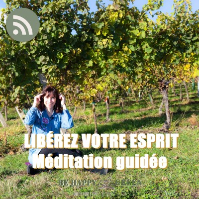 Libérez votre esprit - Méditation Guidée #10 cover