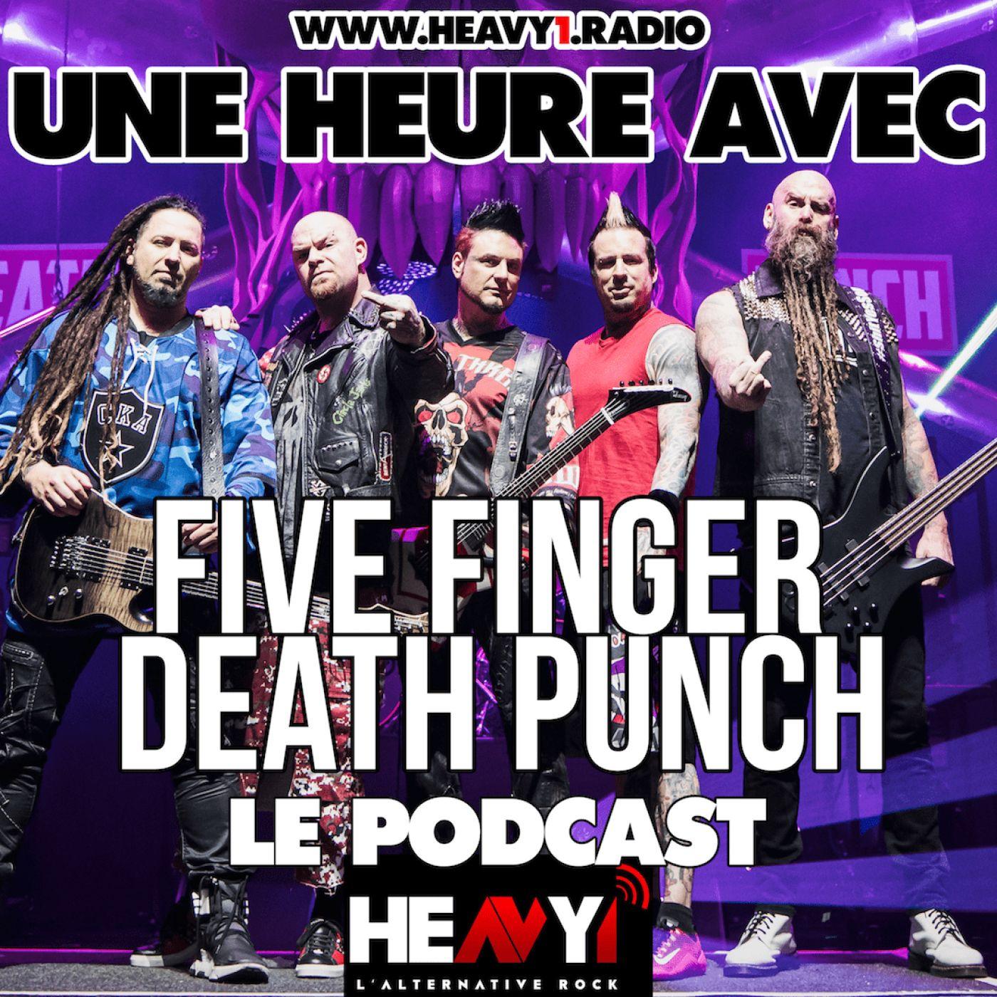 Une heure avec... Five Finger Death Punch
