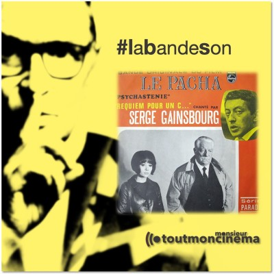 Monsieur Toutmoncinema | BO Le pacha _ Serge Gainsbourg cover