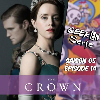 Geek en série 5x14: The crown cover