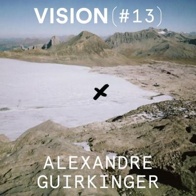 VISION #13 - ALEXANDRE GUIRKINGER cover