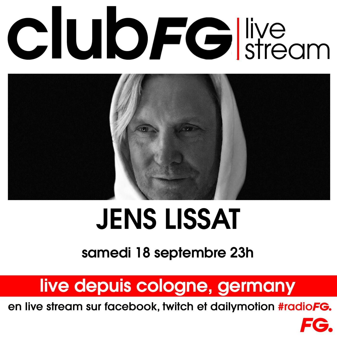 CLUB FG LIVE STREAM : JENS LISSAT