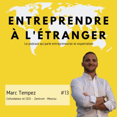Entreprendre à l'étranger - Marc Tempez - Zentrum - Moscou cover