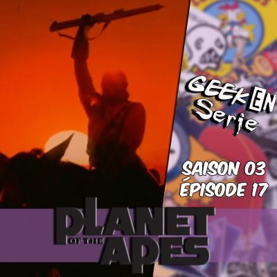 image Geek en série 3x17: La planète des singes