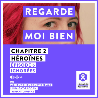 Episode 6 : Ignorées cover
