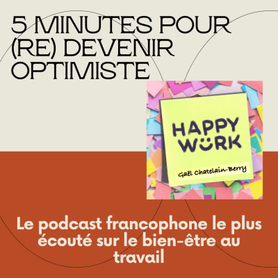 #314 - 5 minutes pour (re) devenir optimiste cover