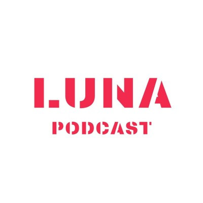 LUNA PODCAST cover
