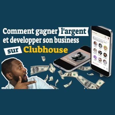 #61 - Clubhouse - Le tout nouveau RESEAU SOCIAL des entrepreneurs et influenceurs qui est en train de cartonner dans le monde entier cover