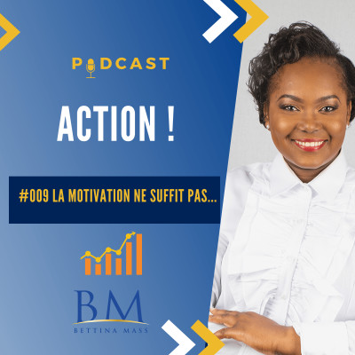 #009 La motivation ne suffit pas... cover
