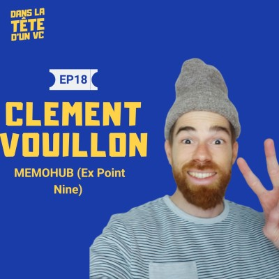 #18 Clément Vouillon Memohub : Sur son expérience chez P9, le job d'analyste et la création du Gitbub du VC cover