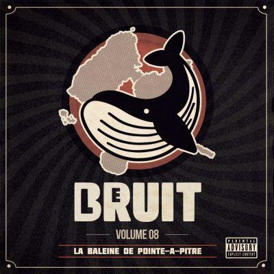 image Le Bruit - Volume 08 - La Baleine de Pointe-à-Pitre
