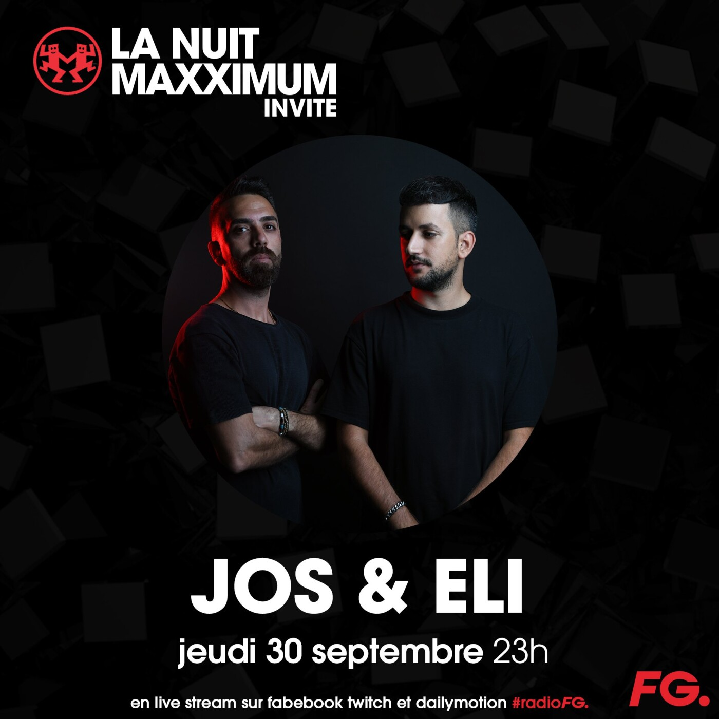 LA NUIT MAXXIMUM SUR FG : JOS & ELI