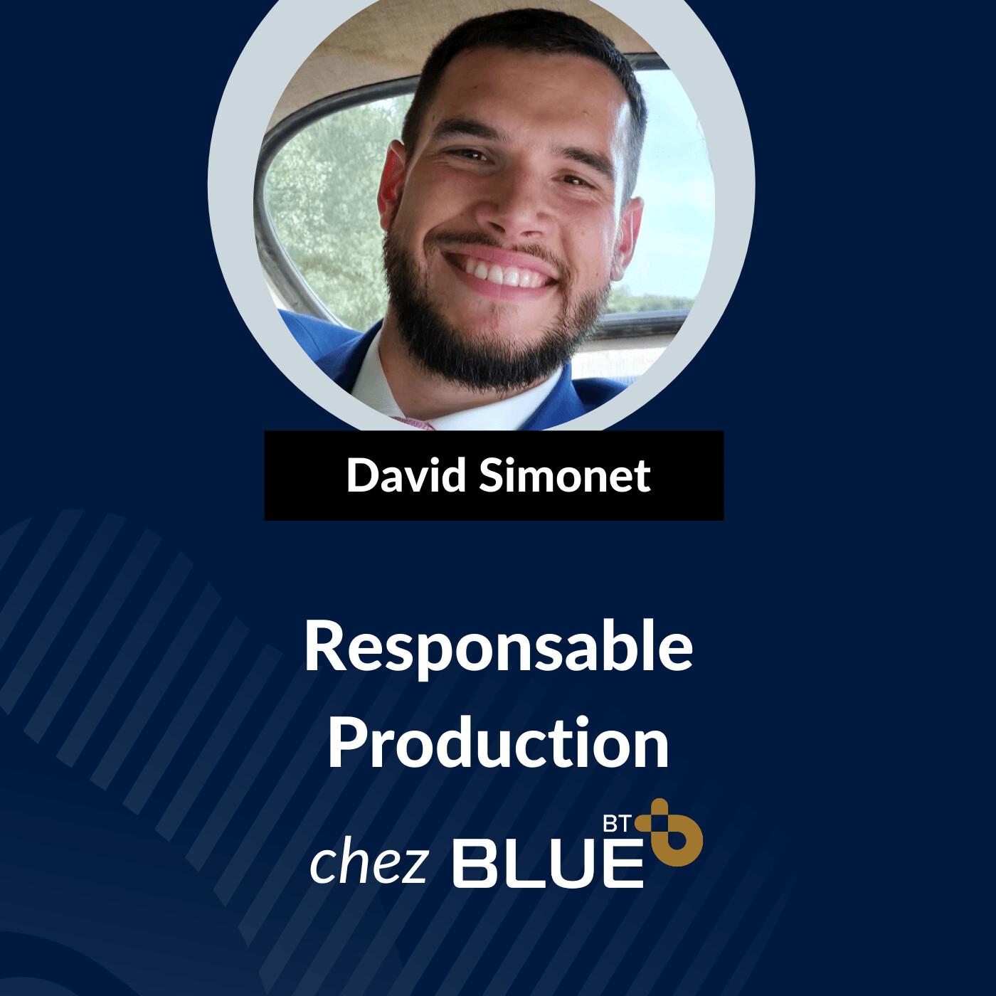 Les Coolisses by BLUE - Responsable Production - David Simonet
