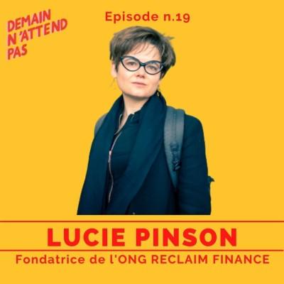 19 - Lucie Pinson, fondatrice de l'ONG Reclaim Finance : mettre la finance au service de la nat cover