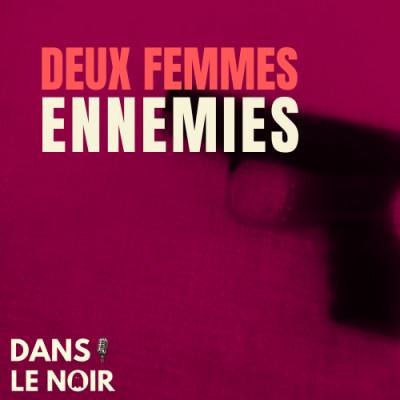 Deux Femmes Ennemies cover
