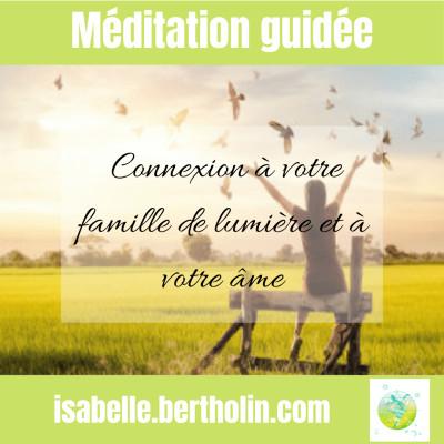 Méditation guidée : Connexion à votre famille de lumière et à votre âme cover