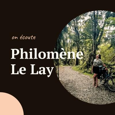 """#01 Philomène Le Lay, créative nomade - """"En tout cas, bien vivre son spleen, c'est la clé du bonheur !"""" cover"""