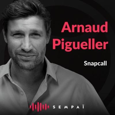 Snapcall avec Arnaud Pigueller cover