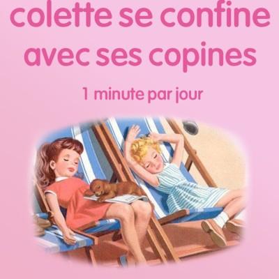 n°31 *Colette se confine avec ses copines* Un colis pour Colette... et ses copines. cover