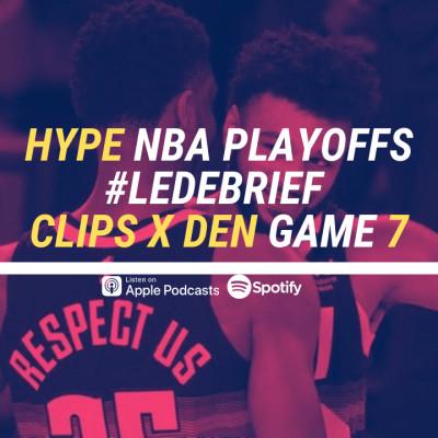 HYPE PODCAST NBA PLAYOFFS DEBRIEF : DENVER EN FINALE DE CONF OUEST !! cover