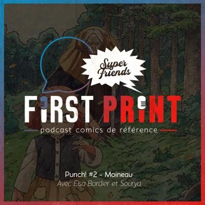 Punch! #2 - Moineau, avec Elsa Bordier et Sourya [SuperFriends] cover