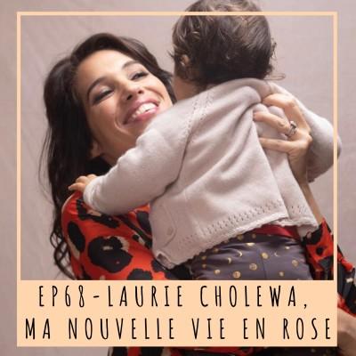 image EP68- LAURIE CHOLEWA, MA NOUVELLE VIE EN ROSE