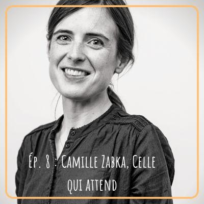 image # 8 - Camille Zabka, Celle qui attend