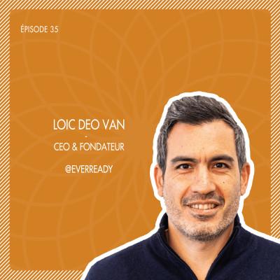 #35 EverReady : L'assistant intelligent pour piloter votre activité commerciale avec Loïc Deo Van cover