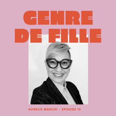 #13 - Aurélie Marchi, se raser la tête et analyser les conséquences dans un livre cover