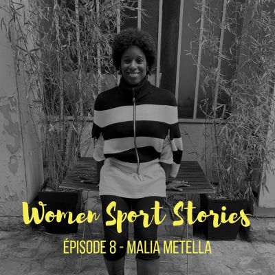 Episode 8 : Malia Metella cover