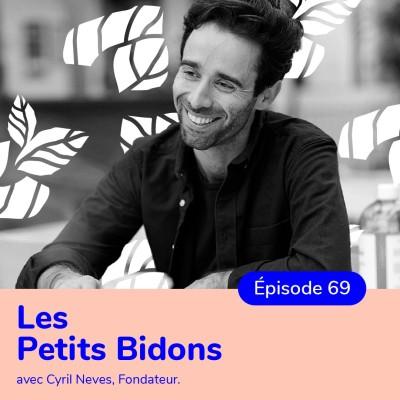 Cyril Neves, fondateur de Les Petits Bidons, lessive écolo et engagée cover