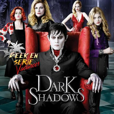 image Geek en série vacances 2x03: Dark shadow
