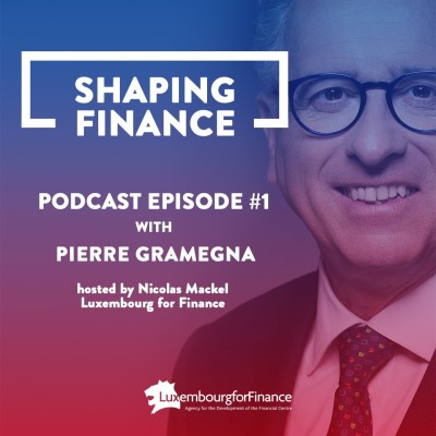 EPISODE 1: PIERRE GRAMEGNA, LUXEMBOURG FINANCE MINISTER cover