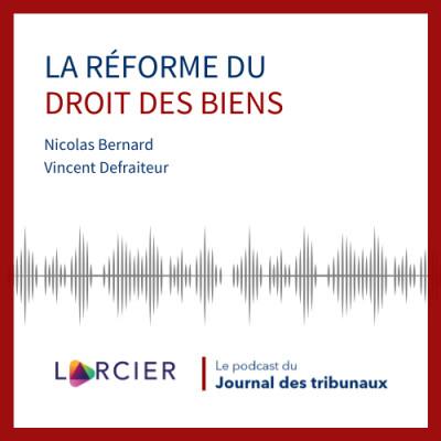 #06 - La réforme du droit des biens cover