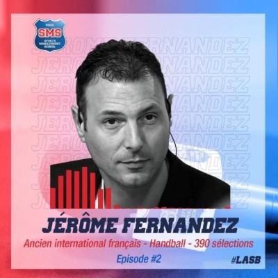 #2 Jérome Fernandez - Ancien International Français de Handball - Allyteams cover