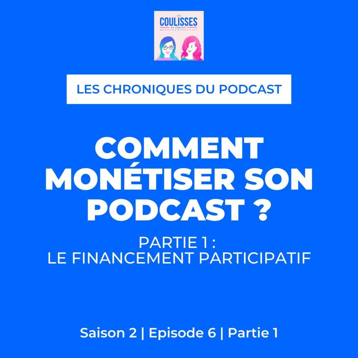 Comment monétiser son podcast - Partie 1 : le financement participatif
