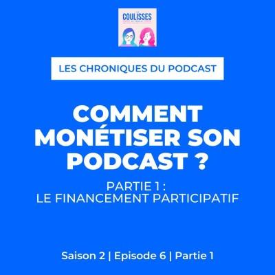 Comment monétiser son podcast - Partie 1 : le financement participatif cover