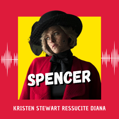 Spencer : Kristen Stewart ressucite Diana (Venise 2021) cover