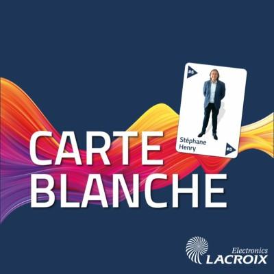 Carte Blanche #5 – Stéphane Henry – L'industrie électronique, de la science-fiction à la R&D cover