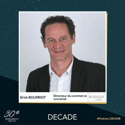image EP23: Erick BOURRIOT - Directeur du Commerce Connecté du Groupe Beaumanoir