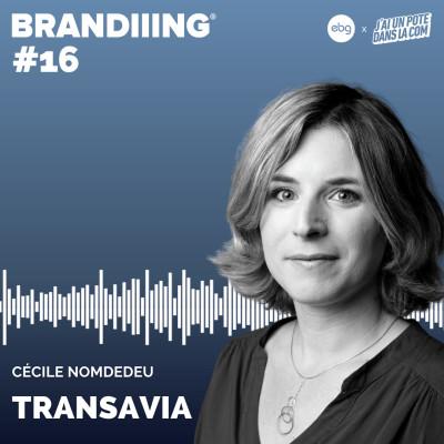 #16 - TRANSAVIA avec Cécile Nomdedeu cover