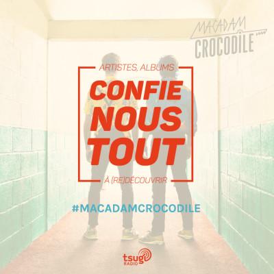 image Confie-nous tout avec Jean Fromageau : Macadam Crocodile