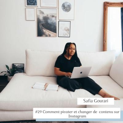 #29 Comment pivoter et changer de contenu sur Instagram Safia Gourari cover