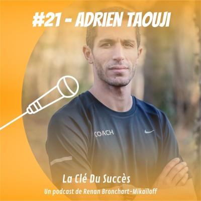 #21 - Adrien Taouji - Entraîne les coureurs français vers le plus haut niveau cover